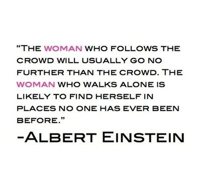 Will have to remember this when I feel lonely. :): Inspiration, Walks, The Woman, Quotes, Wisdom, Albert Einstein, Dr. Who, Living