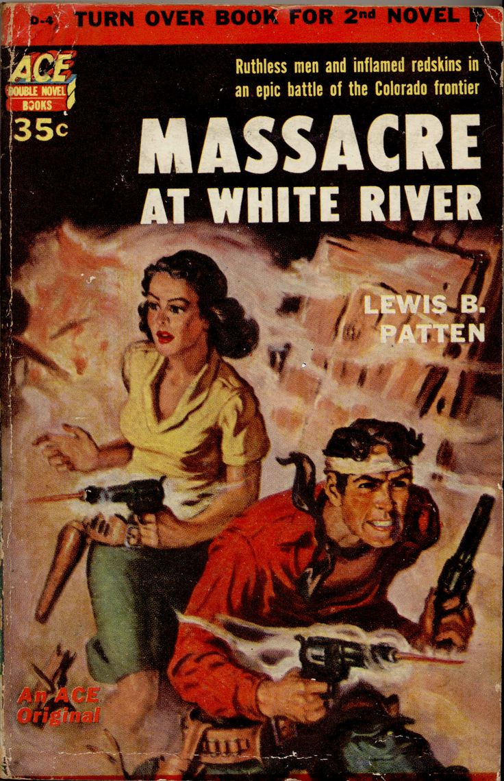 Massacre At White River By Lewis B Patten