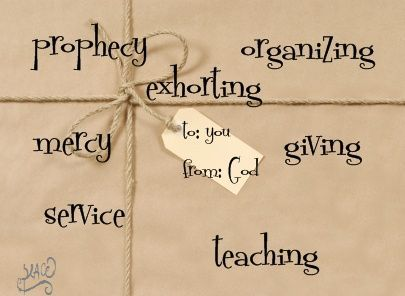 We all have spiritual gifts - what's yours?