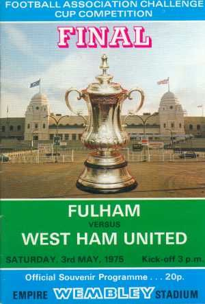 1975 FA Cup final match programme for Fulham v West Ham United