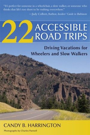 The first inclusive road trip book -- great fr people with mobility issues, baby boomers, moms with kids in strollers and people who just love road trips.