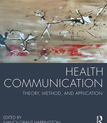 Health Communication: Theory, Method, and Application PDF