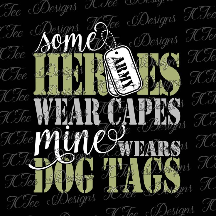 Some Heroes Wear Capes, Mine Wears Dog Tags - Army - United States Army - Army Wife - SVG Design Download - Vector Cut File by TCTeeDesigns on Etsy