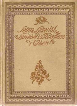 """Selma Lagerløf """"Legender og Fortællinger i Udvalg"""" Gyldendal 1911"""