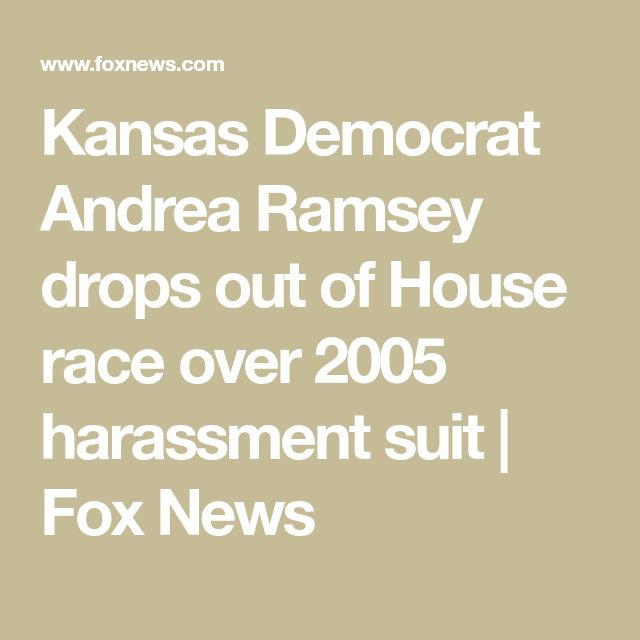 Kansas Democrat Andrea Ramsey drops out of House race over 2005 harassment suit | Fox News