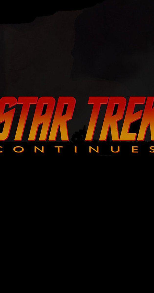 Star Trek Continues (TV Series 2013–2017) - IMDb