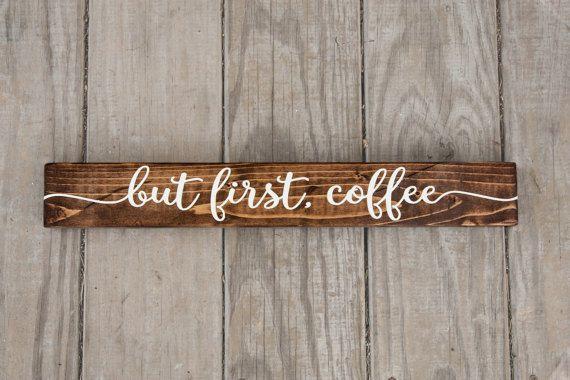 Maar eerste koffie ondertekend rustiek hout door LibertyIslandFarm