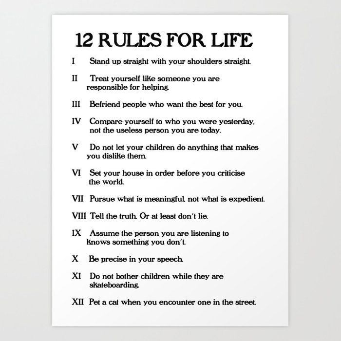 12 Rules For Life - Jordan Peterson Art Print | Life rules, Meaningful  words, Life