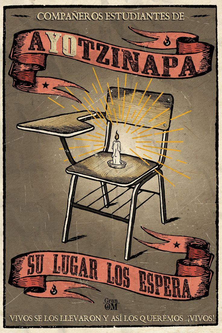 Compañeros desaparecidos de Ayotzinapa: su lugar los espera