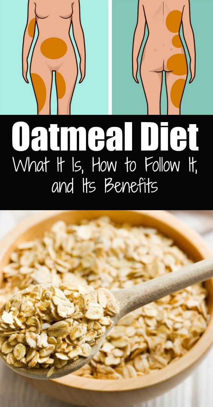 The basic method for the oatmeal diet is to consume oatmeal for 30 days. The diet plan is separated into three phases.