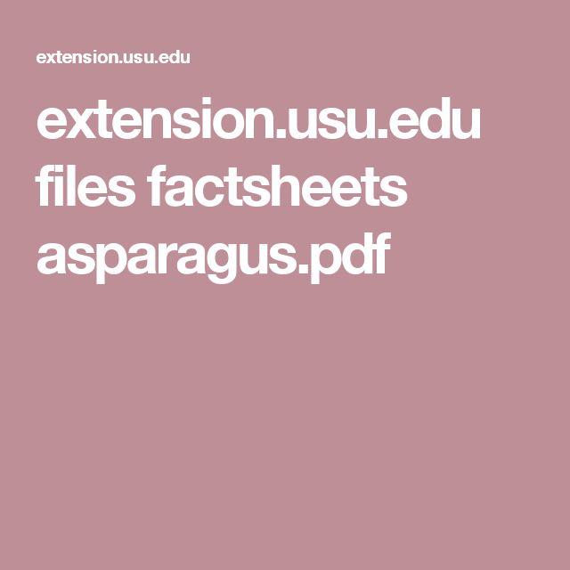 extension.usu.edu files factsheets asparagus.pdf