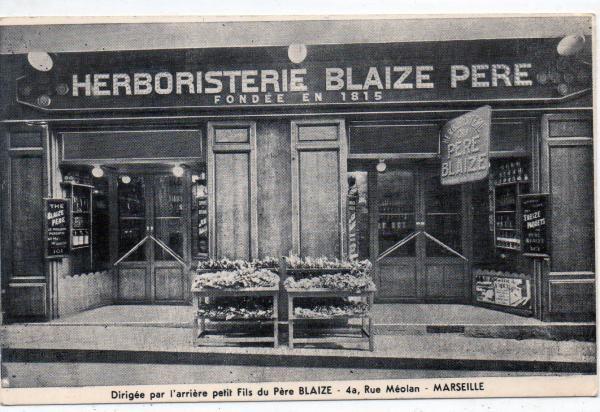 herboristeries anciennes | MARSEILLE Magasin HERBORISTERIE Blaize Pierre rue Méolan | www ...