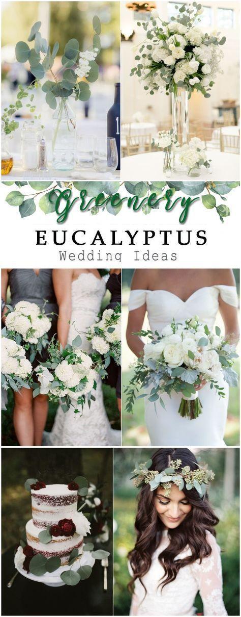 30+ Greenery Wedding Ideas —Greenery eucalyptus rustic wedding decor ideas, ga…