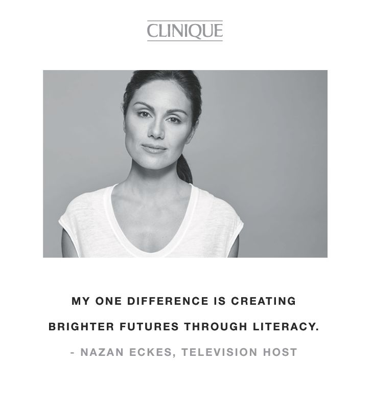 """""""My one difference is creating brighter futures through literacy."""" -Nazan Eckes, television host"""