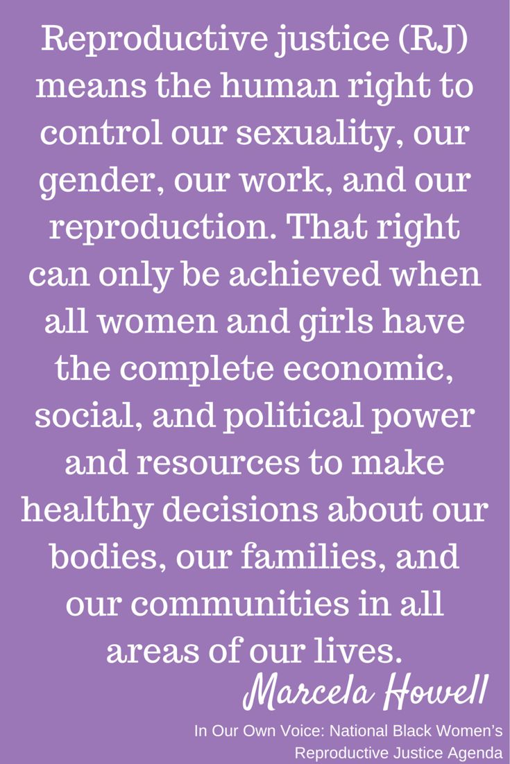 Reproductive Justice by Marcella Howell
