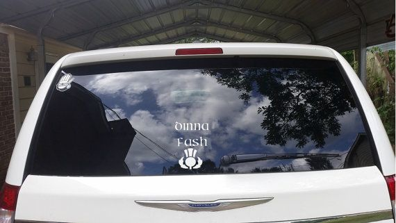 Outlander Car Decal   Dinna Fash Sassenach by Pinkroad457 on Etsy