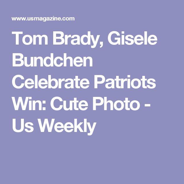 Tom Brady, Gisele Bundchen Celebrate Patriots Win: Cute Photo - Us Weekly