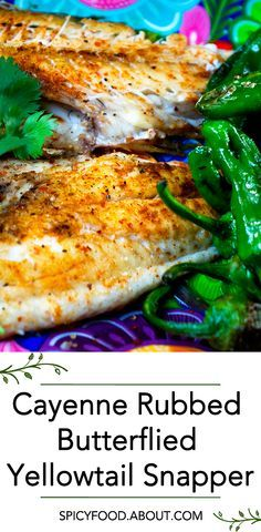 Cayenne Rubbed Butterflied Yellowtail Snapper: Super Easy and Quick Meal | #fish #seafood #spicy #quickmeals