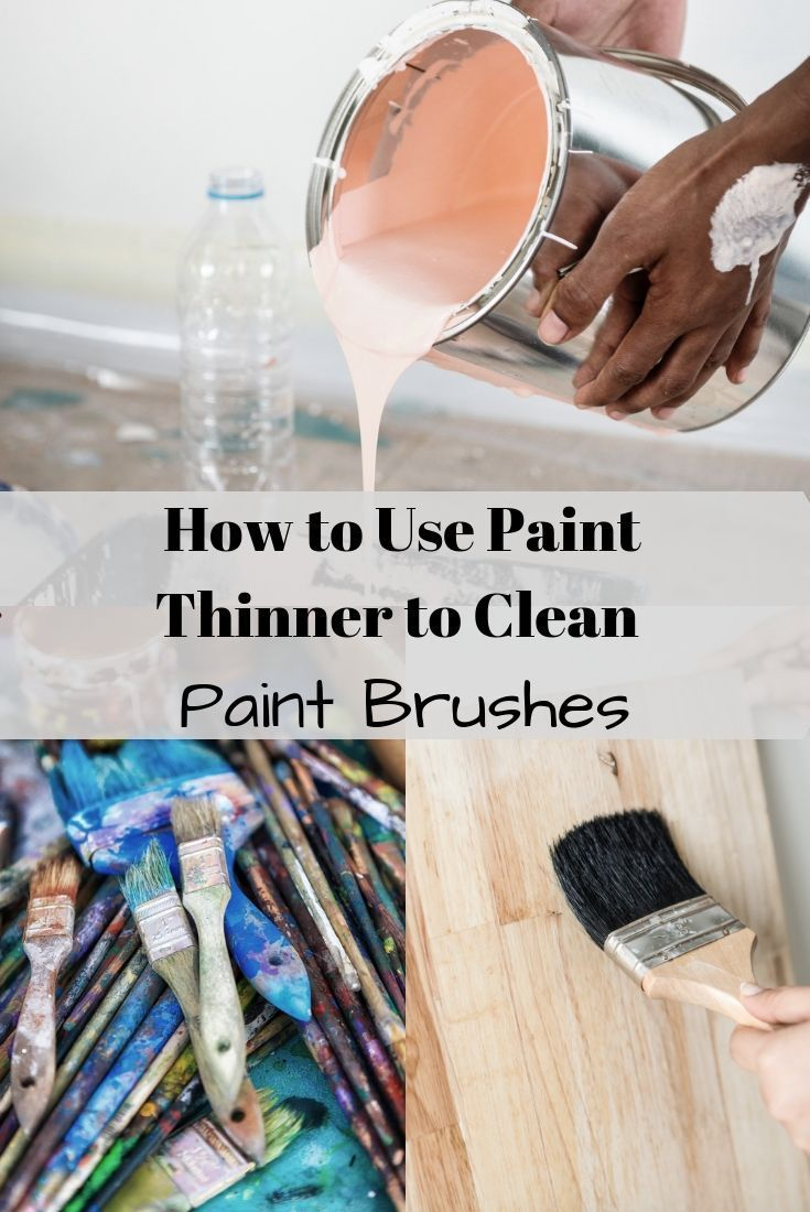How To Use Paint Thinner Cleaning Paint Brushes Using A Paint Sprayer Paint Thinner