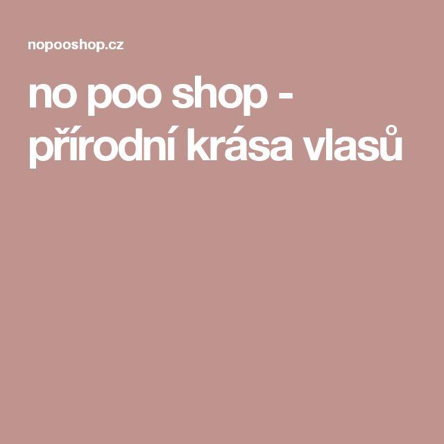 no poo shop - přírodní krása vlasů