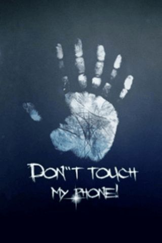 do not touch my phone wallpapers android