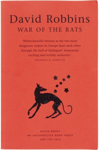 ROBBINS, David. War of the Rats. A Novel of Stalingrad.  Orion 1999.
