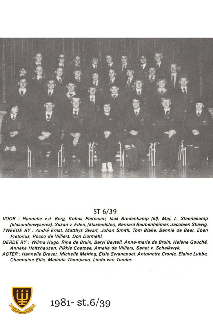 St.6/39 Hoërskool Wesvalia 1981