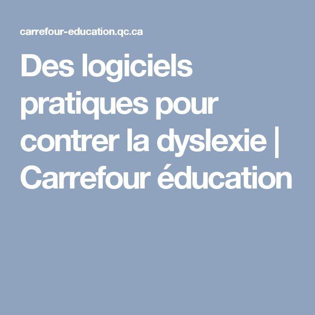 Des logiciels pratiques pour contrer la dyslexie  | Carrefour éducation