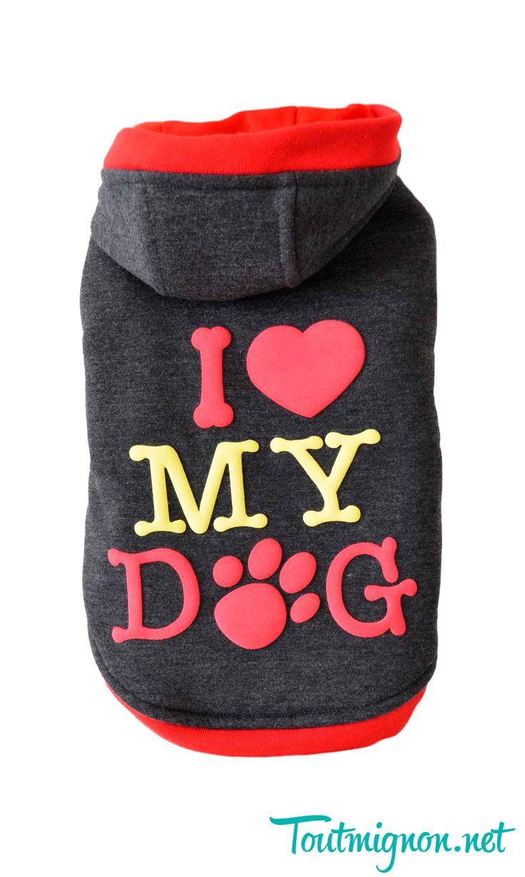Ropa y accesorios para perros, moda exclusiva para mascotas. Modelo Sudadera I love my Dog. Encuentralo en www.toutmignon.net