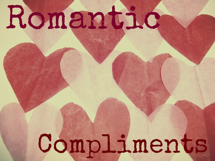 Compliments To Say To A Girl