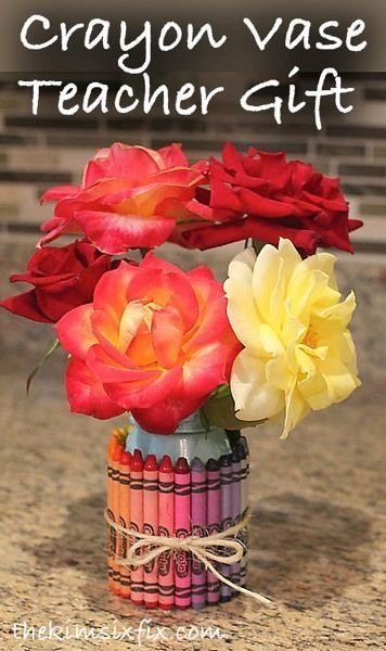 Crayon vase teacher gift.. perfect for Teacher Appreciation week