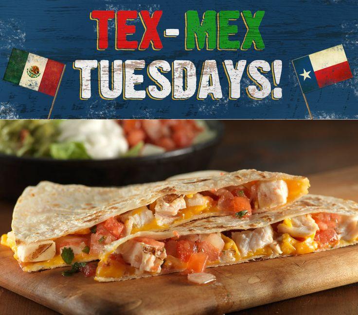 "Tex-Mex Tuesdays 5 TEX-MEX MEALS FER ONLY $13* EACH, EVERY TUESDAY. Quesadilla Dinner ""Big Rig"" Tijuana Burrito Chicken Chimichanga Fajita Enchiladas Build-Yer-Own Soft Tacos *Mesquite-grilled steak $2 extra"