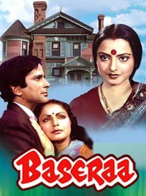 Baseraa Hindi Movie Online - Shashi Kapoor, Raakhee, Rekha, Poonam Dhillon, Raj Kiran, Iftekhar and A.K. Hangal. Directed by Ramesh Talwar. Music by R.D. Burman. 1981 [U]