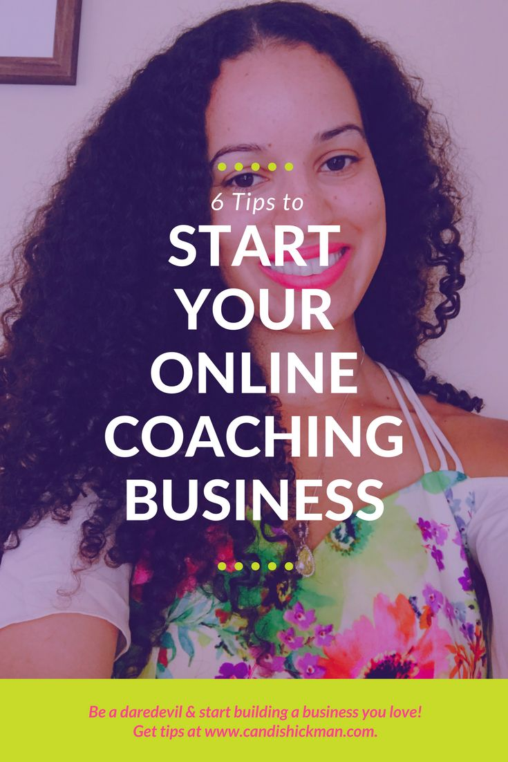 6 Tips to Start Your Online Coaching Business // Candis Hickman