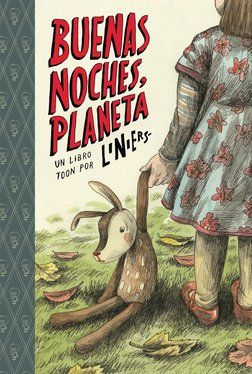 Toon Books Buenas Noches Planeta What Happens While You Re