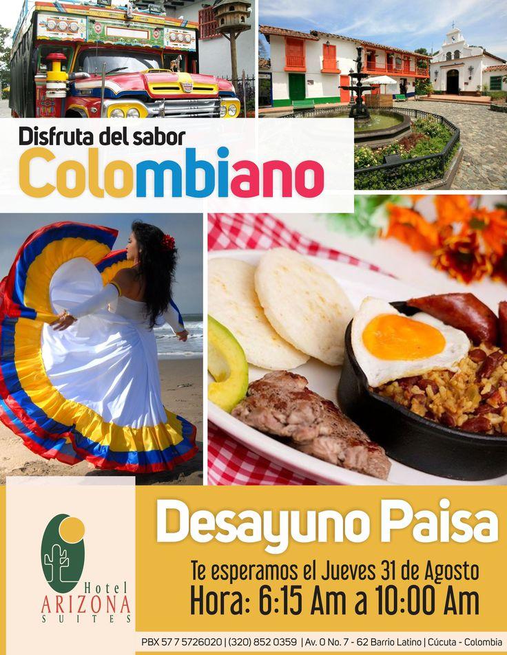 Disfruta del #SaborColombiano en el Hotel Arizona Suites Cúcuta #DesayunoPaisa Jueves 31 de Agosto desde las 6:15 a.m. Te esperamos!!! #Cucuta #colombia #HotelesCucuta