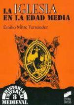 Comprar online La iglesia en la Edad Media de Emilio Mitre Fernández en Fnac.es. Comprar La iglesia en la Edad Media, ver resumen y comentarios online. 5% descuento en todos los libros