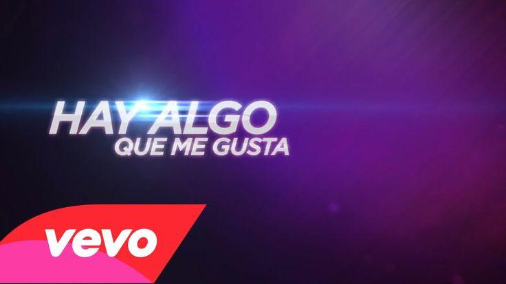 Algo Me Gusta De Ti (Lyric Video) (+playlist)