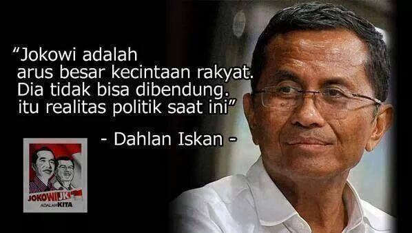 Minister Dahlan Iskan about Jokowi