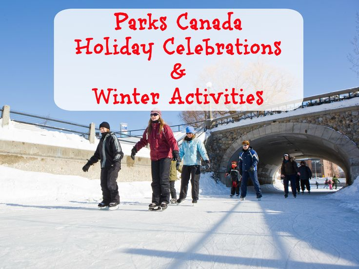 Parks Canada Holiday Celebrations & Winter Activities | Gone with the Family