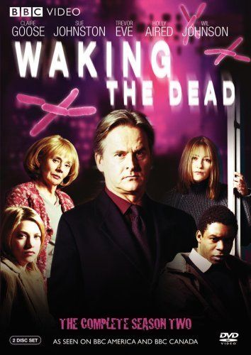 """""""Waking the Dead"""".is a great British series about a cold case unit. Love all the actors and I like the actors were so sad it finished. Of course I own the complete box set for viewing whenever I want"""