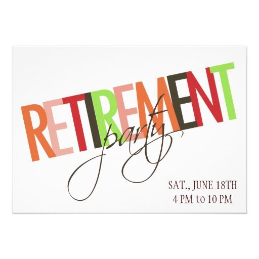 15 Best Retirement Party Invitation Templates Images On Pinterest