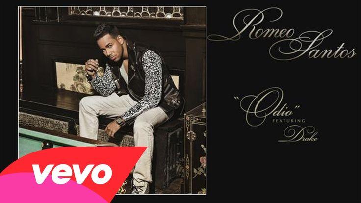 Romeo Santos - Odio (Audio) ft. Drake. LOVE THIS!!!! DRAKE and Romeo Santos. <3 <3 Drake sounds so sexy.