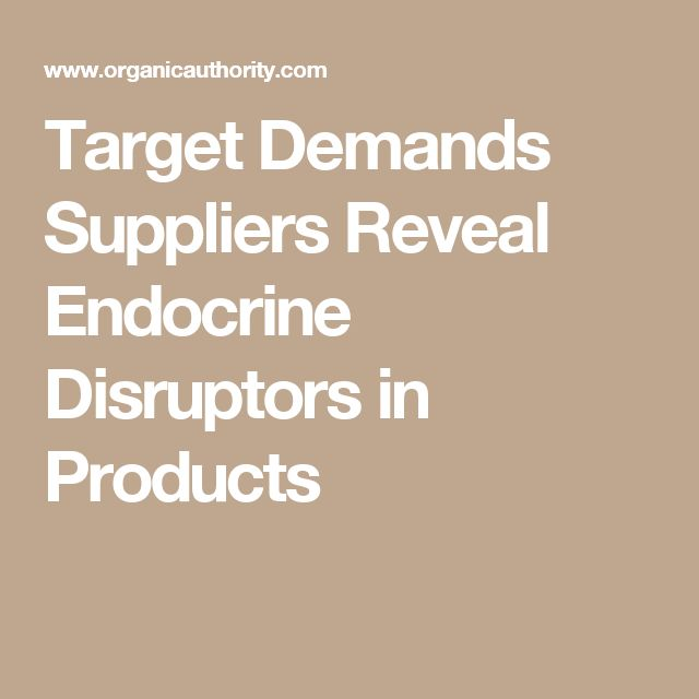 Target Demands Suppliers Reveal Endocrine Disruptors in Products