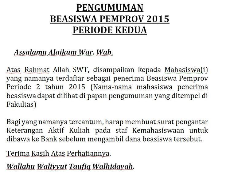 Pengumuman Beasiswa Pemprov Periode 2. Untuk Mahasiswa Angkatan 2015.