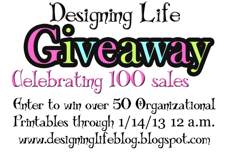 Printable Giveaway at Designing Life!  Spend some time at Designing Life's Blog for your chance to win over 50 Organization Printables!