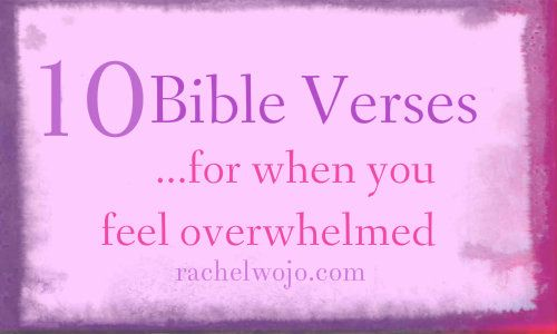 10 Bible verses for when you feel overwhelmed