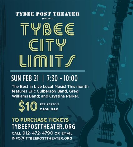 Tybee City Limits February 21, 2016 @ Tybee Post Theater The new year's first Tybee City Limits, the Best in Live Local Music has a stellar lineup for this blues-tinged show. Our two headline bands are the Eric Culberson Band and the Greg Williams Band; and Crystina Parker is up as our solo singer/songwriter opening the show.