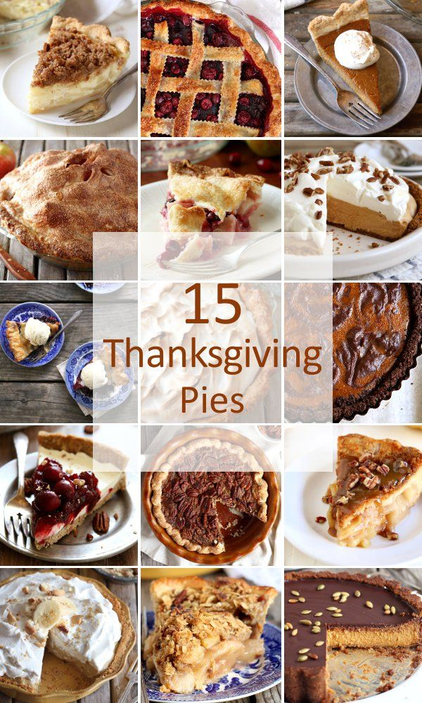 15 pies perfect for Thanksgiving   completelydelicious.com