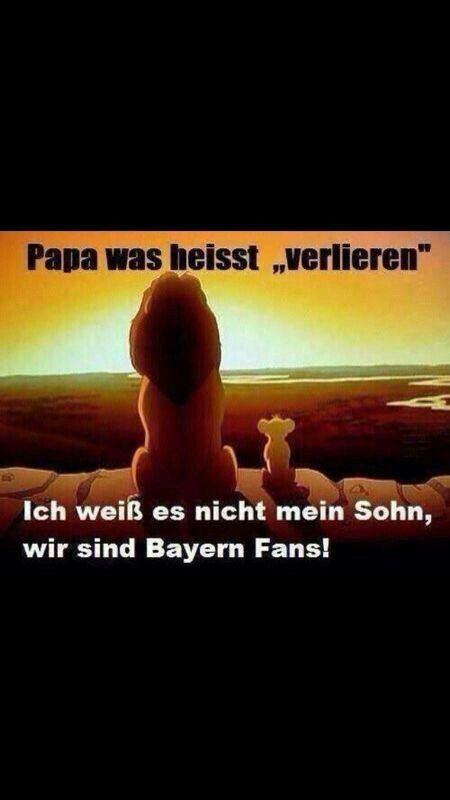 "Translation : ""Papa, what does loosing mean? I dont know son, we are Bayern fans."" Lol #footballislife"